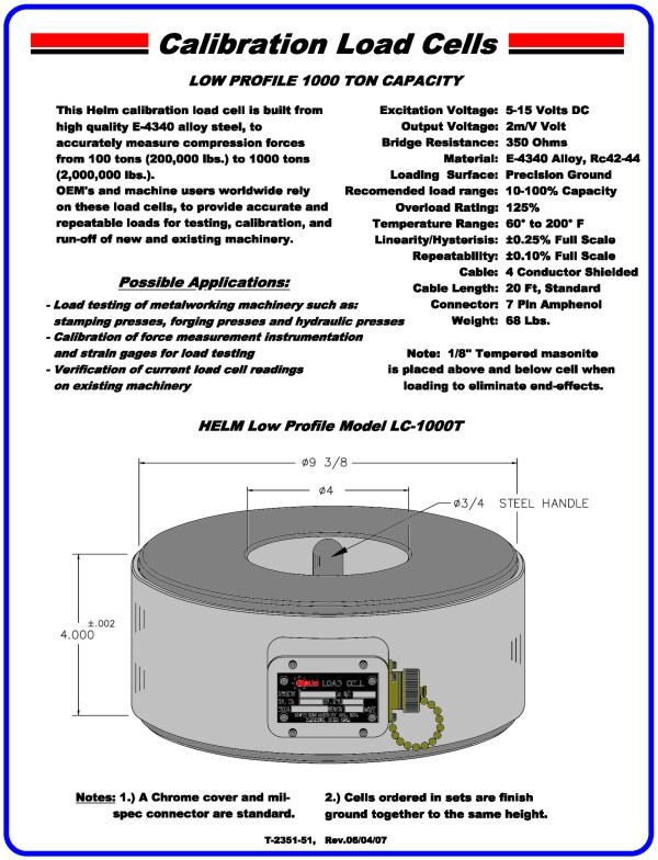Low Profile 1000 Ton Capacity Calibration Load Cell